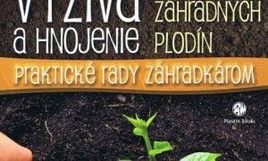 Výživa a hnojenie záhradných plodín